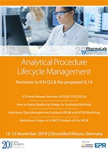 PharmaLab 2019 - Conference Analytical Procedure Lifecycle Management / Revisions to ICH Q2 & the proposed Q14